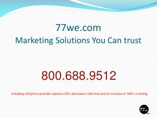 77we Marketing Solutions You Can trust