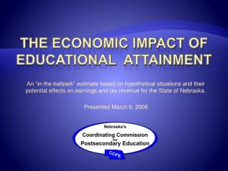 The Economic impact of educational  attainment