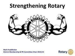 Strengthening Rotary