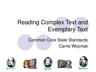 Reading Complex Text and Exemplary Text