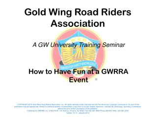 How to Have Fun at a GWRRA Event