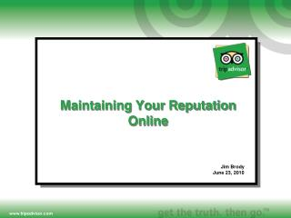 Maintaining Your Reputation Online