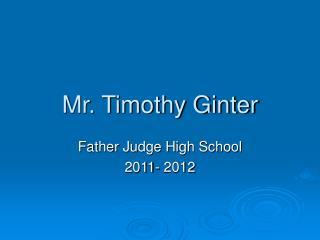 Mr. Timothy Ginter
