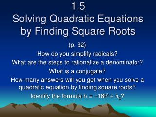 1.5  Solving Quadratic Equations by Finding Square Roots