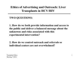 Ethics of Advertising and Outreach: Liver Transplants in HCV