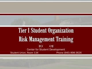 Tier I Student  Organization  Risk  Management  Training