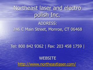Northeast laser and electro polish Inc.