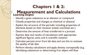 Chapters 1 & 2: Measurement and Calculations