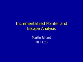 Incrementalized Pointer and  Escape Analysis