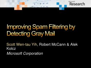 Improving Spam Filtering by Detecting Gray Mail