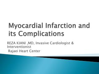 Myocardial Infarction and its Complications