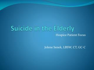 Suicide in the Elderly