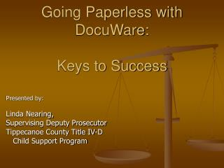 Going Paperless with DocuWare: Keys to Success