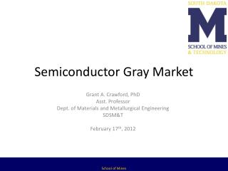 Semiconductor Gray Market