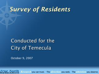 Conducted for the City of Temecula