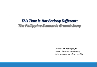 This Time is Not Entirely Different: The Philippine Economic Growth Story