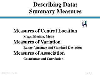 Describing Data:  Summary Measures
