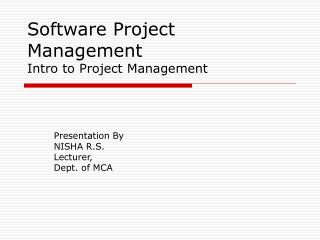 Software Project Management Intro to Project Management