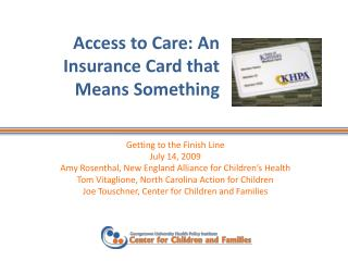 Access to Care: An Insurance Card that Means Something