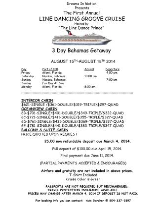 AUGUST 15 TH -AUGUST 18 TH  2014 Day Port of Call Arrival Departure