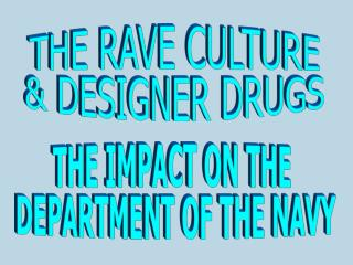 THE IMPACT ON THE  DEPARTMENT OF THE NAVY