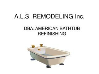 A.L.S. REMODELING Inc.