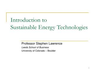 Introduction to  Sustainable Energy Technologies