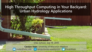 High Throughput Computing in Your Backyard: Urban Hydrology Applications