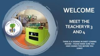 Welcome Meet The TEACHER Yr 3 and 4