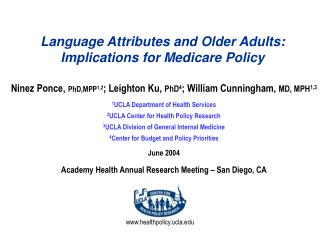 Language Attributes and Older Adults: Implications for Medicare Policy