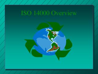 ISO 14000 Overview