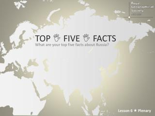 Top    five   facts