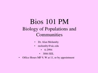 Bios 101 PM Biology of Populations and Communities
