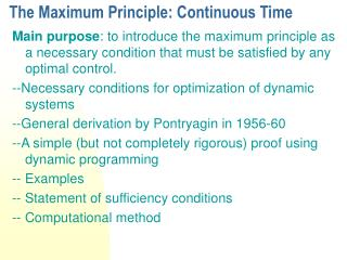 The Maximum Principle: Continuous Time