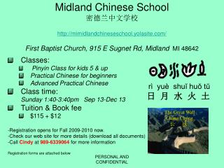 Classes: Pinyin Class for kids 5 & up Practical Chinese for beginners Advanced Practical Chinese