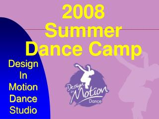 2008 Summer Dance Camp