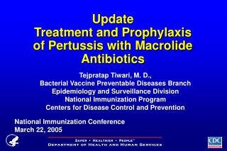 Update  Treatment and Prophylaxis  of Pertussis with Macrolide Antibiotics