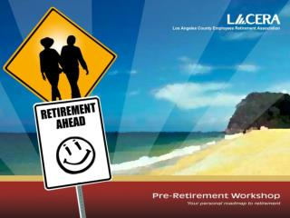 L.A. County Employees and Retirees Financial Components of Retirement Cost of Living Adjustment