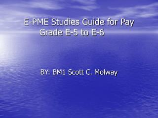 E-PME Studies Guide for Pay Grade E-5 to E-6