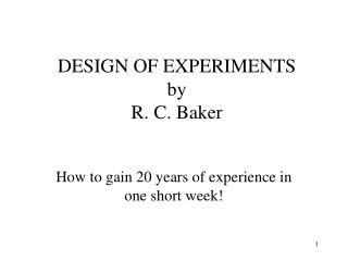 DESIGN OF EXPERIMENTS by R. C. Baker