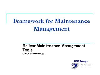 Framework for Maintenance Management