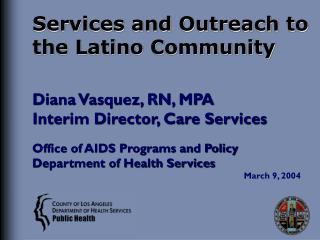 Services and Outreach to the Latino Community
