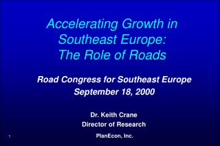 Accelerating Growth in Southeast Europe: The Role of Roads