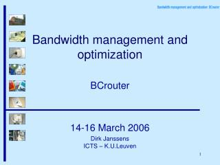 Bandwidth management and optimization