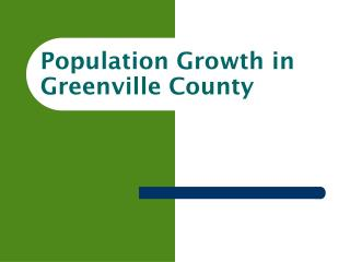 Population Growth in  Greenville County