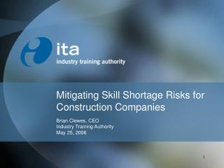 Mitigating Skill Shortage Risks for Construction Companies