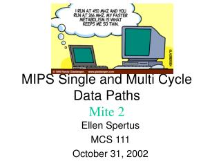 MIPS Single and Multi Cycle Data Paths Mite 2
