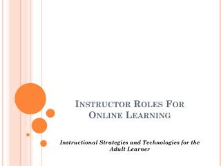 Instructor Roles For  Online Learning