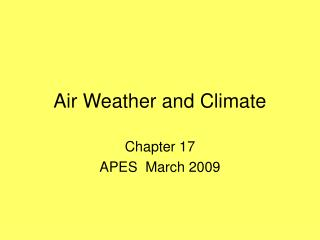 Air Weather and Climate