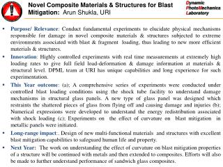 Novel Composite Materials & Structures for Blast Mitigation:   Arun Shukla, URI